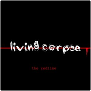 Living Corpse - The Redline