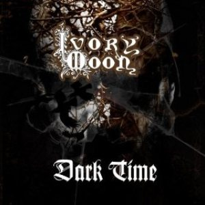 Ivory Moon - Dark Time cover art