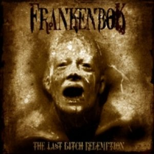Frankenbok - The Last Ditch Redemption cover art