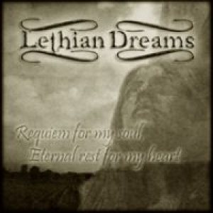 Lethian Dreams - Requiem for My Soul, Eternal Rest for My Heart cover art