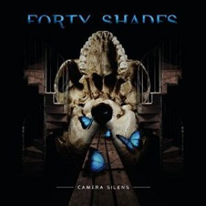 Forty Shades - Camera Silens cover art