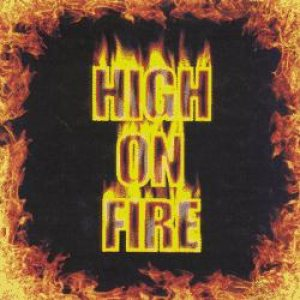 High on Fire - High on Fire cover art