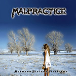 Malpractice - Between Divided Platforms cover art