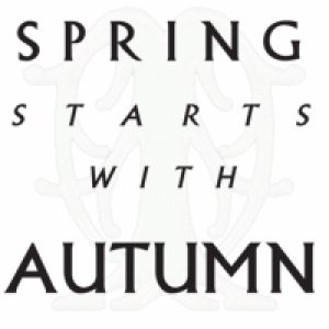 Autumn - Spring starts with Autumn cover art