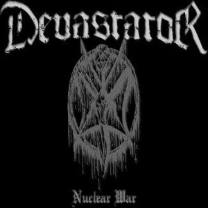 Devastator - Nuclear War cover art