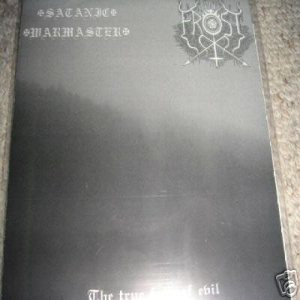The True Frost / Satanic Warmaster - The True Face of Evil cover art