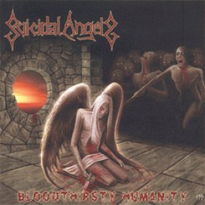 Suicidal Angels - Bloodthirsty Humanity cover art