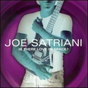 Joe Satriani - Is There Love in Space? cover art