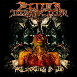 Bitter Dissection - Proliferation of Hate