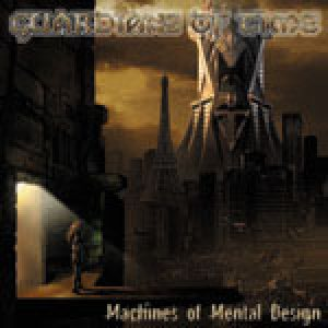 Guardians of Time - Machines of Mental Design cover art