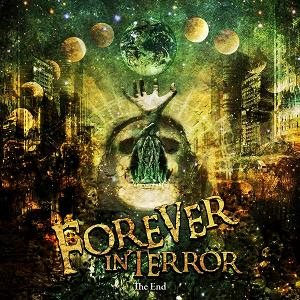 Forever In Terror - The End cover art