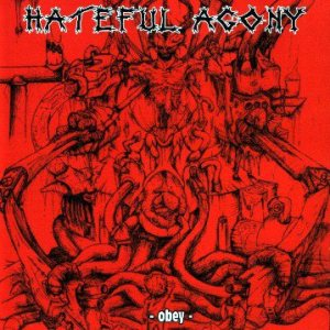 Hateful Agony - Obey cover art