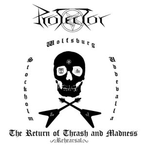 Protector - The Return of Thrash and Madness cover art