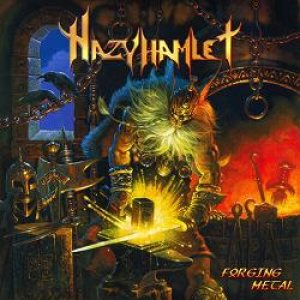 Hazy Hamlet - Forging Metal cover art