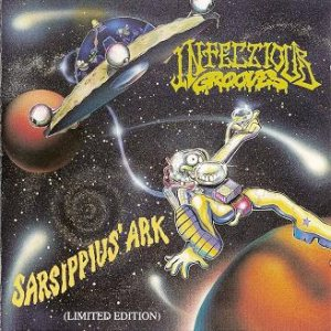 Infectious Grooves - Sarsippius' Ark cover art
