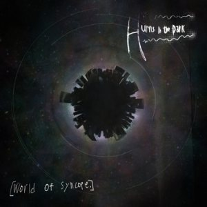 Hums In The Dark - World of Syncope cover art