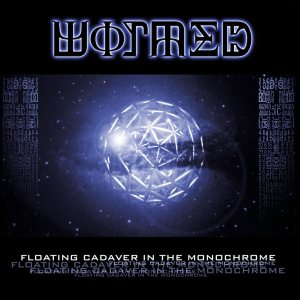 Wormed - Floating Cadaver in the Monochrome cover art