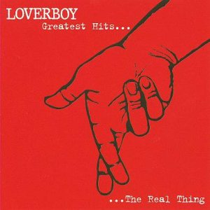 Loverboy - Greatest Hits - the Real Thing cover art