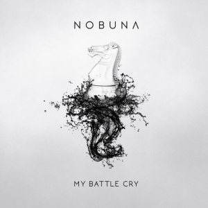 Nobuna - My Battle Cry cover art