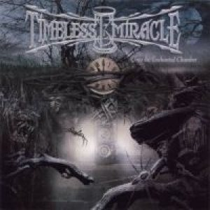 Timeless Miracle - Into the Enchanted Chamber cover art