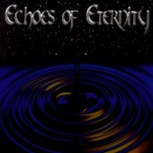 Echoes of Eternity - Echoes of Eternity cover art