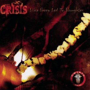 Crisis - Like Sheep Led to Slaughter cover art