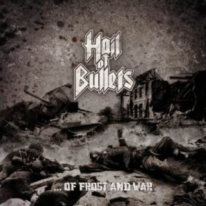 Hail of Bullets - …Of Frost and War cover art