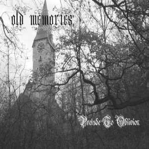 Old Memories - Prelude to Oblivion cover art