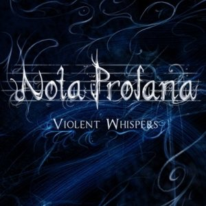 Nota Profana - Violent Whispers cover art