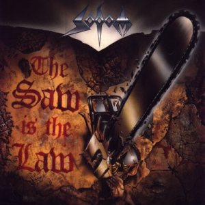 Sodom - The Saw Is the Law cover art