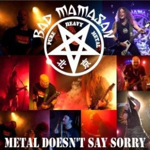 Bad Mamasan - Metal Doesn't Say Sorry cover art
