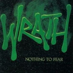 Wrath - Nothing to Fear cover art