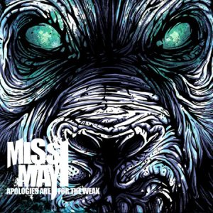Miss May I - Apologies Are for the Weak cover art