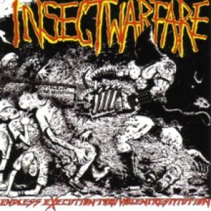 Insect Warfare - Endless Execution Thru Violent Restitution cover art