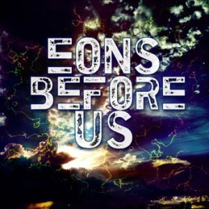 Eons Before Us - Old Demos cover art
