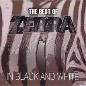 Zebra - The Best of Zebra: in Black and White cover art