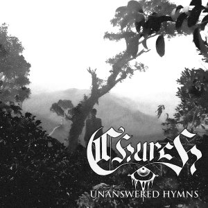 Church - Unanswered Hymns cover art