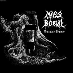 Mass Burial - Gangrene Hymns cover art