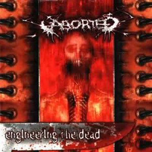 Aborted - Engineering the Dead cover art