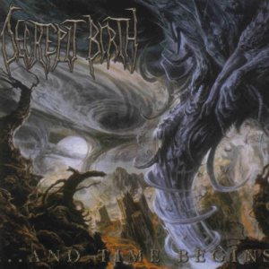 Decrepit Birth - ...And Time Begins cover art