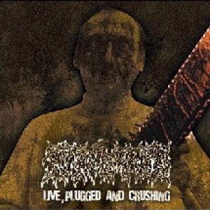 Putrefied - Live Plugged and Crushing cover art