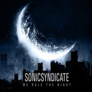 Sonic Syndicate - We Rule the Night cover art