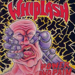 Whiplash - Power and Pain cover art