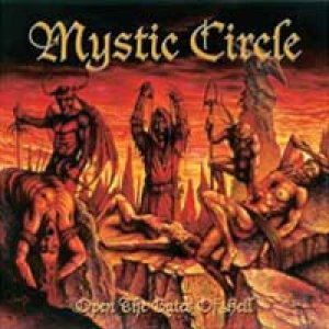 Mystic Circle - Open the Gates of Hell cover art