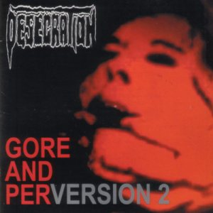 Desecration - Gore and Perversion 2 cover art