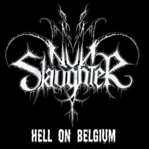 Nunslaughter - Hell on Belgium cover art