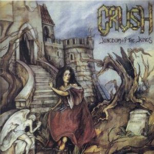 Crush - Kingdom of the Kings cover art