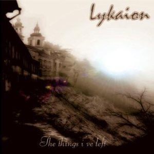 Lykaion - The things I've left
