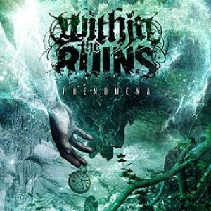 Within the Ruins - Phenomena cover art