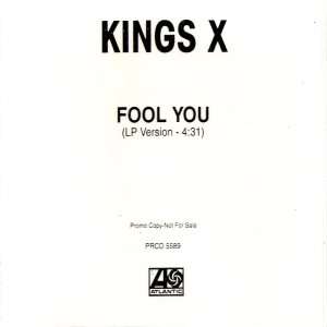King's X - Fool You